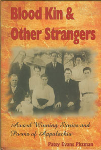 Blood Kin and Other                                           Strangers by Patsy Pittman